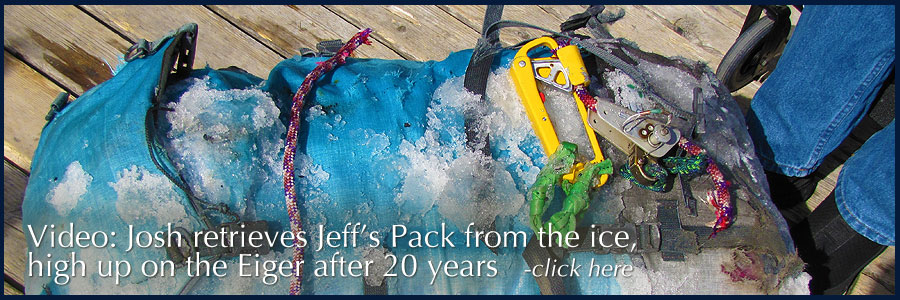 Video: Josh retrieves Jeff's pack from the ice, high up on the Eiger after 20 years. Click Here.